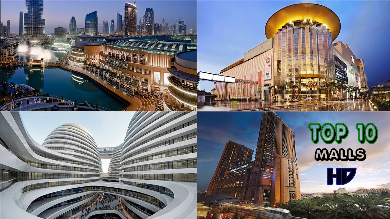 TOP 10 LARGEST MALLS IN THE WORLD